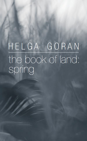 helga-goran the-book-of-land spring
